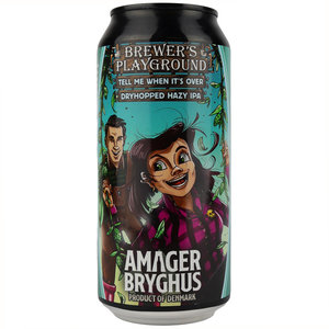 Amager Brewer's Playground Tell Me When It's Over Blik