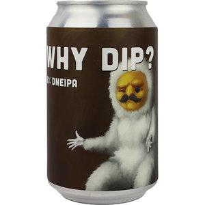 Lobik Why Dip? Blik